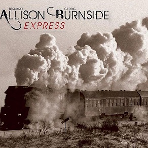 Bernard Allison & Cedric Burnside «Allison Burnside Express» 2014