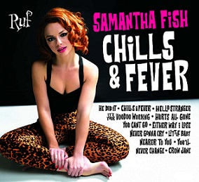 "Samantha Fish ""Chills & Fever"" 2017"