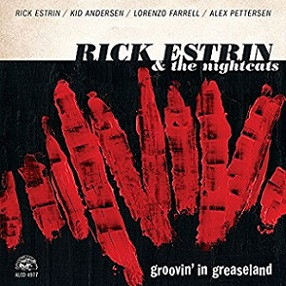 "Rick Estrin & the Nightcats ""Groovin' in Greaseland"" 2017"