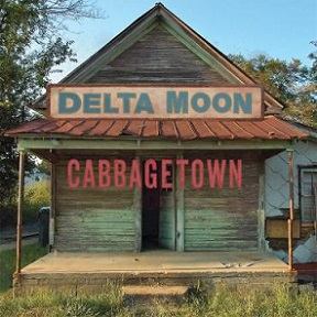 "Delta Moon ""Cabbagetown"" 2017"