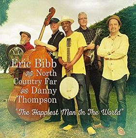 Eric Bibb and North Country Far «The Happiest Man In The World» 2016