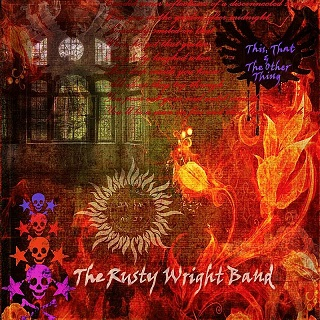 The Rusty Wright Band «This, That & The Other Thing» 2013