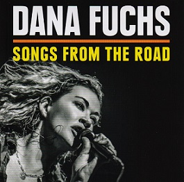 "Dana Fuchs  ""Songs from the Road"" 2014"
