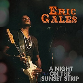Eric Gales «A Night On The Sunset Strip» 2016