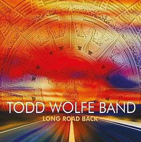 "Todd Wolfe Band ""Long Road Back"" 2015"