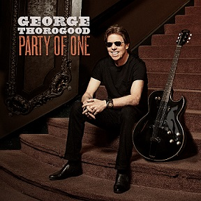 George Thorogood «Party Of One» 2017