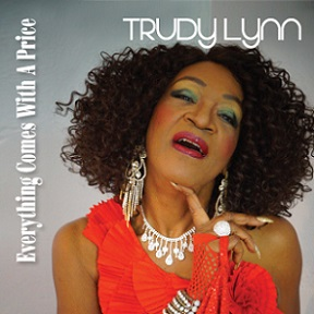 Trudy Lynn «Everything Comes With A Price» 2015