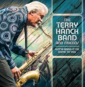 "Terry Hanck Band And Friends ""Gotta Bring It On Home To You"" 2014"