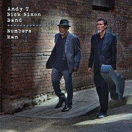 "Andy T / Nick Nixon Band ""Numbers Man"" 2015"