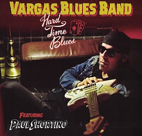 "Vargas Blues Band ""Hard Time Blues"" 2016"