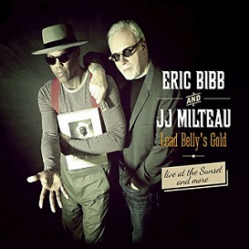 "Eric Bibb and JJ Milteau ""Lead Belly's Gold"" 2015"