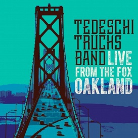 "Tedeschi Trucks Band ""Live from the Fox Oakland"" 2017"
