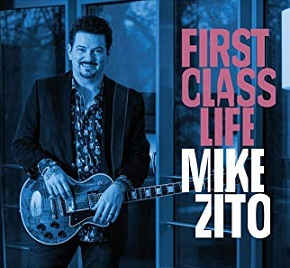 Mike Zito «First Class Life» 2018