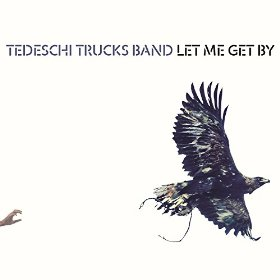 Tedeschi Trucks Band «Let Me Get By» 2016