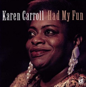 "Karen Carroll ""Had My Fun"" 1995"