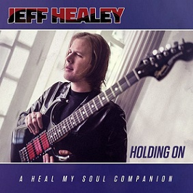 "Jeff Healey ""Holding On"""