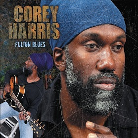 Corey Harris «Fulton Blues» (deluxe Edition)