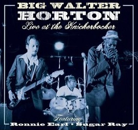 Big Walter Horton «Live at the Knickerbocker»