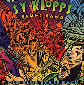 "Sy Klopps Blues Band  ""Old Blue Eye Is Back""  1995"