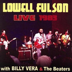 Lowell Fulson With Billy Vera & The Beaters 1983