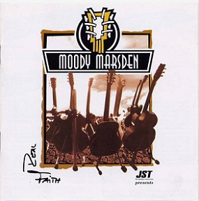 "The Moody Marsden Band ""Real Faith"""