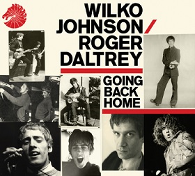 Wilko Johnson and Roger Daltrey «Going Back Home» 2014