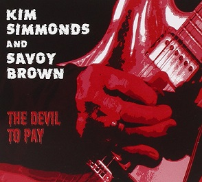 Kim Simmonds And Savoy Brown «The Devil To Pay» 2015