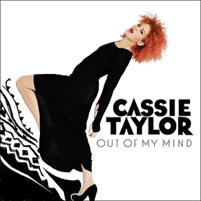 Cassie Taylor «Out Of My Mind» 2013