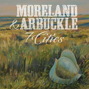 Moreland & Arbuckle «7 Cities» 2013