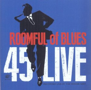 Roomful Of Blues «45 Live» 2013