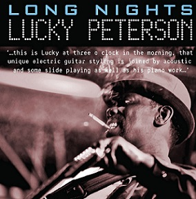 Lucky Peterson «Long Nights» 2016
