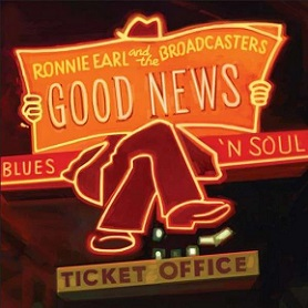 "Ronnie Earl & The Broadcasters ""Good News"" 2014"