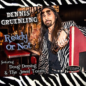 Dennis Gruenling and Doug Deming & The Jewel Tones «Ready Or Not» 2016