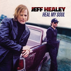 Jeff Healey «Heal My Soul» 2016